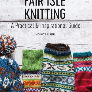 Fair Isle Knitting by Monica Russel